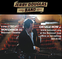 Jerry Douglas Band, Belcourt Theatre, Nov. 16 at 8pm