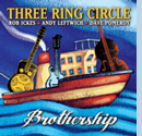 Three Ring Circle's Brothership CD
