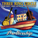 Three Ring Circle - Brothership CD